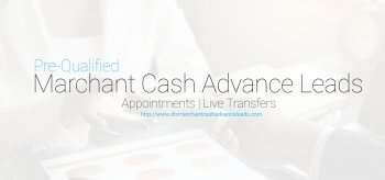 Best Affordable and Top Quality Merchant Cash Advance Leads in Market.