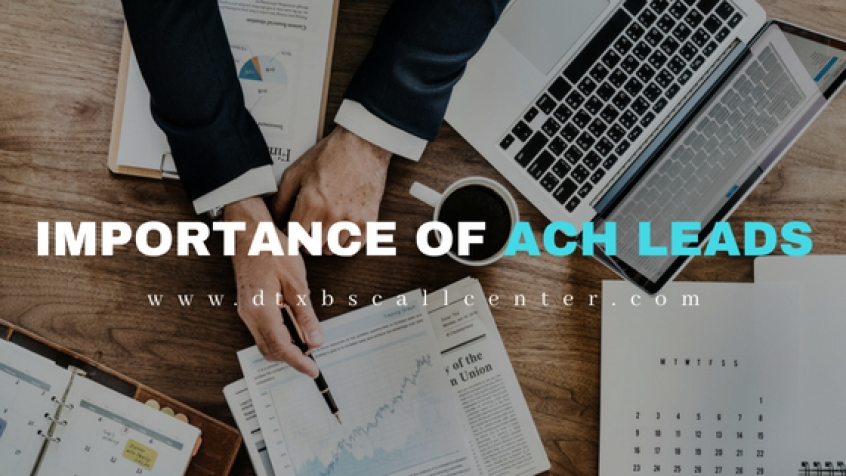 Why ACH LEADS Are Important For Your MCA Selling Business ?