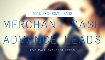 Merchant Cash Advance Live Transfer Leads