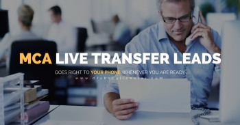 MCA Leads Live Transfer 100% Exclusive With Replacement Warranty